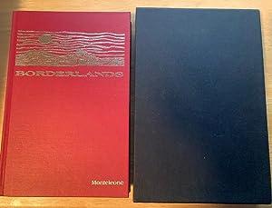 BORDERLANDS: AN ANTHOLOGY OF IMAGINATIVE FICTION: VOLUME: Monteleone, Thomas F.