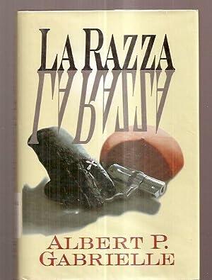 LA RAZZA: Gabrielle, Albert P