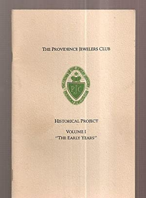 THE PROVIDENCE JEWELERS CLUB: HISTORICAL PROJECT VOLUME: The Providence Jewlers