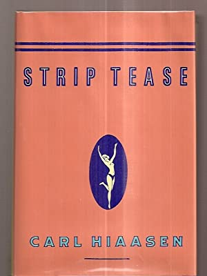 STRIP TEASE: A NOVEL