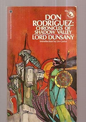 DON RODRIGUEZ: CHRONICLES OF SHADOW VALLEY: Dunsany, Lord (Edward