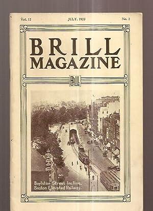 BRILL MAGAZINE JULY 1923 VOL. 12 NO.: Brill Magazine) [H.