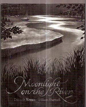 MOONLIGHT ON THE RIVER: Kovacs, Deborah (words