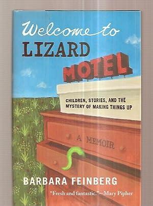 WELCOME TO LIZARD MOTEL: CHILDREN, STORIES, AND: Feinberg, Barbara