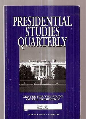 PRESIDENTIAL STUDIES QUARTERLY VOLUME 34 NUMER 1: Presidential Studies Quarterly)