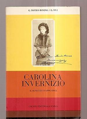 CAROLINA INVERNIZIO: IL ROMANZO D'APPENDICE [COLLANA DI: Bonina, Guido Davico