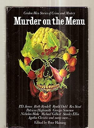MURDER ON THE MENU: CORDON BLEU STORIES: Haining, Peter (edited