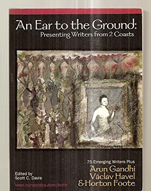 AN EAR TO THE GROUND: PRESENTING WRITERS: Davis, Scott C.