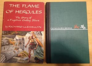 THE FLAME OF HERCULES: THE STORY OF: Llewellyn, Richard [Dust