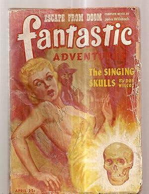FANTASTIC ADVENTURES APRIL 1945 VOLUME 7 NUMBER: Fantastic Adventures) [cover