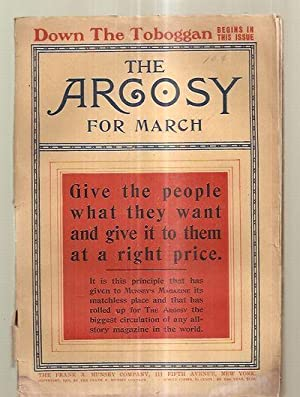 THE ARGOSY MARCH 1905 VOL. XLVII NO.: The Argosy) [Edgar
