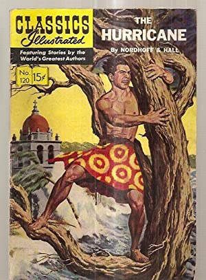 THE HURRICANE: CLASSICS ILLUSTRATED JUNE 1954 NUMBER: Nordhoff, Charles and