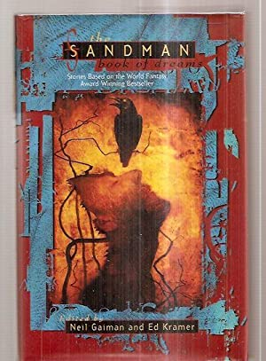 THE SANDMAN BOOK OF DREAMS: Gaiman, Neil and