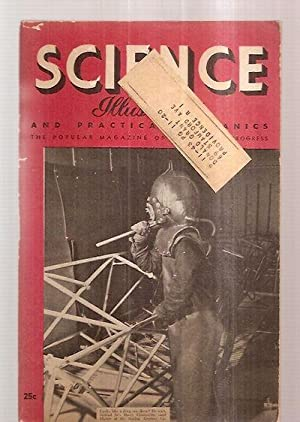 SCIENCE ILLUSTRATED AND PRACTICAL MECHANICS: THE POPULAR: Science Illustrated and