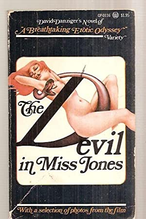 DAVID DANZIGER'S NOVEL OF THE DEVIL IN MISS JONES: Danziger, David [based on the screenplay by...