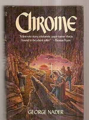 CHROME: Nader, George [Dust