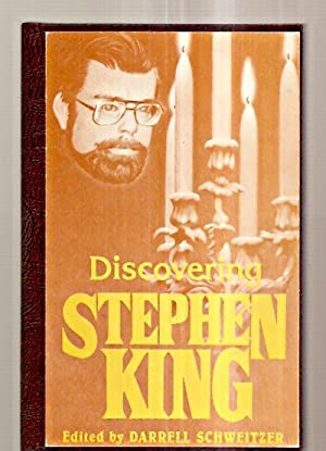 DISCOVERING STEPHEN KING: STARMONT STUDIES IN LITERARY: Schweitzer, Darrell (edited