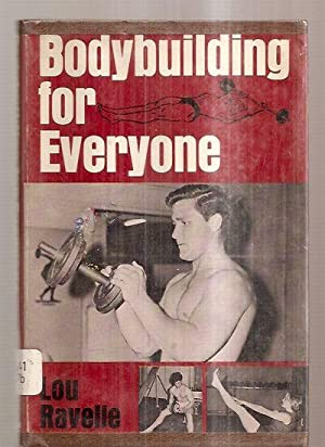 BODYBUILDING [BODY BUILDING] FOR EVERYONE: Ravelle, Lou [Dust
