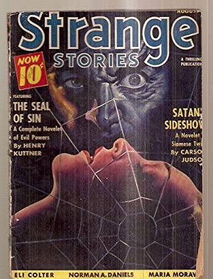 STRANGE STORIES AUGUST 1940 VOL. IV NO.: Strange Stories) [Henry