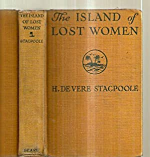 THE ISLAND OF LOST WOMEN [published in: Stacpoole, H. (Henry)