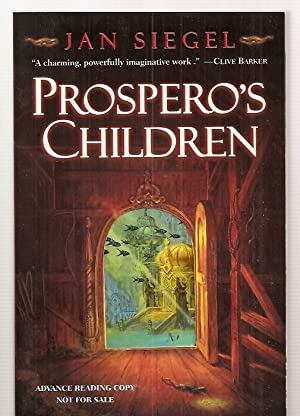 PROSPERO'S CHILDREN: Siegel, Jan [cover art by Tom Kidd] [Dear Reader introduction by Juo-Yu ...