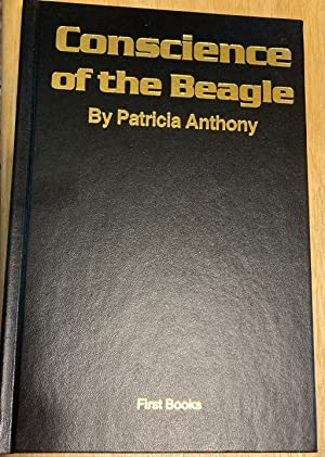CONSCIENCE OF THE BEAGLE: Anthony, Patricia [Cortney