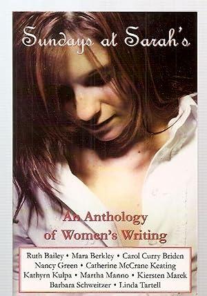 SUNDAYS AT SARAH'S: AN ANTHOLOGY OF WOMEN'S: Manno, Martha (edited