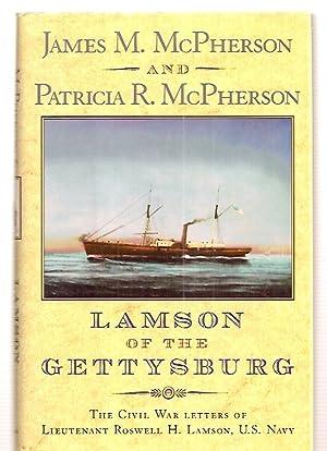 LAMSON OF THE GETTYSBURG: THE CIVIL WAR: Lamson, Lieutenant Roswell