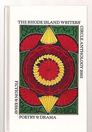 THE RHODE ISLAND WRITERS' CIRCLE ANTHOLOGY 2003: The Writers' Circle)
