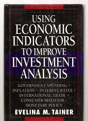 USING ECONOMIC INDICATORS TO IMPROVE INVESTMENT ANALYSIS: Tainer, Evelina M.
