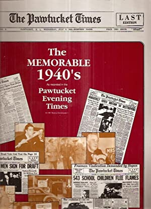 THE MEMORABLE 1940'S AS RECORDED IN THE: Pawtucket Evening Times)