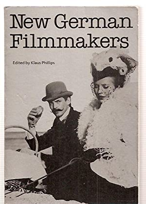 NEW GERMAN FILMAKERS: FROM OBERHAUSEN THROUGH THE: Phillips, Klaus (edited