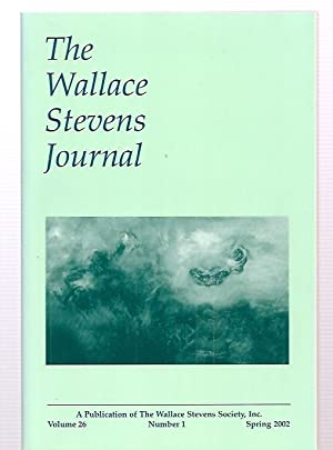 THE WALLACE STEVENS JOURNAL VOLUME 26 NUMBER: The Wallace Stevens