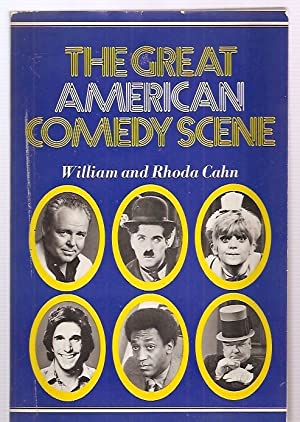 THE GREAT AMERICAN COMEDY SCENE [a new: Cahn, William and