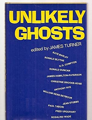 UNLIKELY GHOSTS: Turner, James (edited