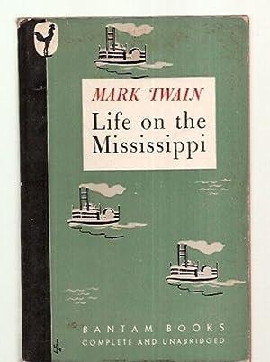 LIFE ON THE MISSISSIPPI: AUTHORIZED EDITION: Twain, Mark (Samuel
