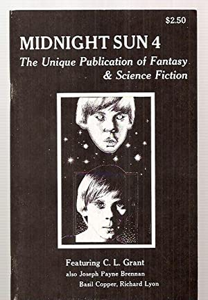 MIDNIGHT SUN [THE UNIQUE PUBLICATION OF FANTASY & SCIENCE FICTION] VOLUME 2, NUMBER 2, WHOLE NUMB...