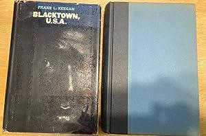 BLACKTOWN, U.S.A: Keegan, Frank L.