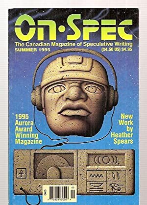 ON SPEC [THE CANADIAN MAGAZINE OF SPECULATIVE: On Spec) [Heather