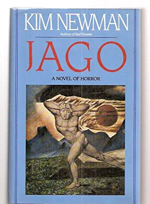 JAGO [A NOVEL OF HORROR]: Newman, Kim