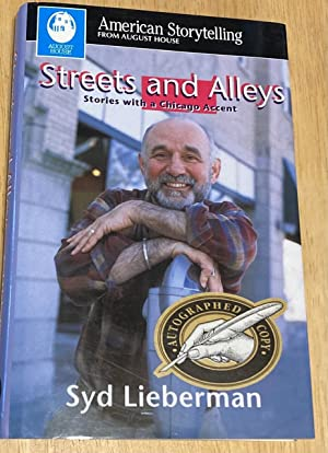 STREETS AND ALLEYS: STORIES WITH A CHICAGO: Lieberman, Syd [Liz