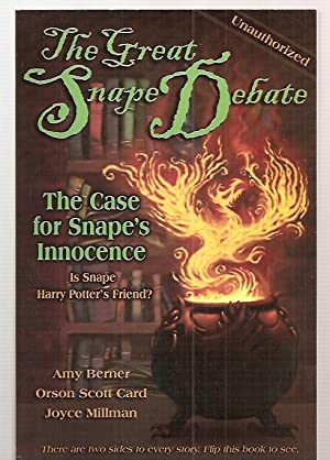 THE GREAT SNAPE DEBATE: THE CASE FOR: Berner, Amy and