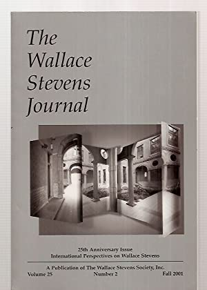 THE WALLACE STEVENS JOURNAL VOLUME 25 NUMBER: The Wallace Stevens