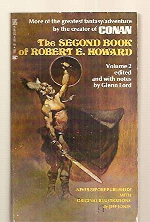 THE SECOND BOOK OF ROBERT E. HOWARD: Howard, Robert E.