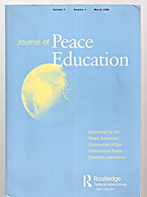 JOURNAL OF PEACE EDUCATION VOLUME 3 NUMBER: Journal of Peace