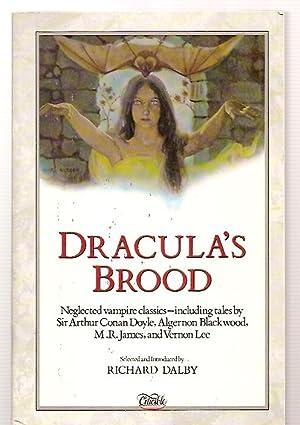 DRACULA'S BROOD: RARE VAMPIRE STORIES BY FRIENDS: Dalby, Richard (edited