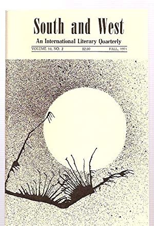 SOUTH AND WEST: AN INTERNATIONAL LITERARY QUARTERLY: South and West)
