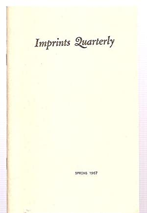 Imprints Quarterly Spring 1967 Vol. I No.: Imprints Quarterly) Latta,