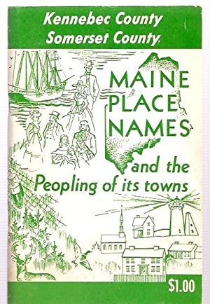 MAINE PLACE NAMES AND THE PEOPLING OF: Chadbourne, Ava Harriet