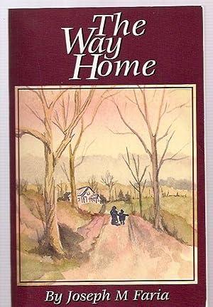 THE WAY HOME [THE LITPOT POETRY SERIES]: Faria, Joseph M.